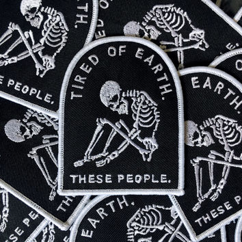 Tired of Earth - Patch denim jacket patch, leather jacket, woven patch, embroidered patch, punk patch, skull patch, iron on patch