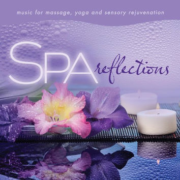 Spa - Reflections: Music For Massage