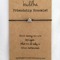Buddha Friendship Bracelet ~ Waxed Cotton Cord ~ Silver Charm ~ Each morning we are born again, what we do today is what matters ~adjustable