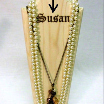 "Wood Jewelry Display 14 "" , Wood Necklace Display, Necklace Bust, Necklace Stand, Necklace Holder, with burnt name"