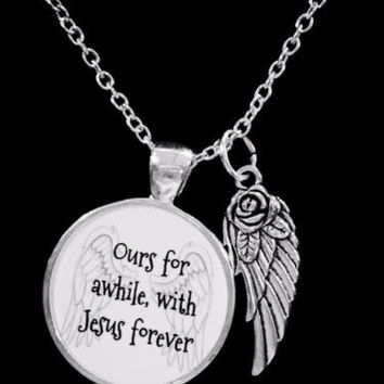 Guardian Angel Ours For Awhile With Jesus Forever In Heaven Gift Necklace