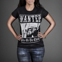 Wanted Ride Or Die Chick Ladies T-shirt - WEHUSTLE | MENSWEAR, WOMENSWEAR, HATS, MIXTAPES & MORE