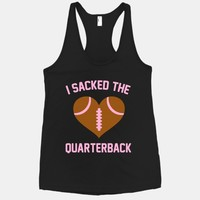 I Sacked The Quarterback
