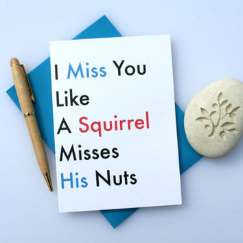Funny Missing You Card, Funny Thinking of You Card, Cute Missing You Card, Cute Thinking of You Card, Card For Friend, Squirrel Nuts