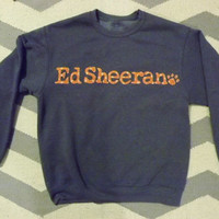 Reserved for Mallory - Ed Sheeran Crewneck Sweatshirt