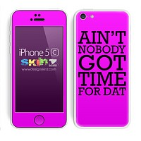 Purple Aint Nobody Got Time For Dat Skin For The iPhone 5c