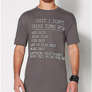 Shit I Don't Have Time For T Shirt - Spencer's