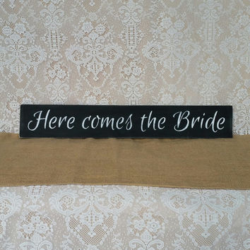 Here Comes the Bride Sign, Wedding Sign, Here Comes the Bride Wedding Sign, Black and White Wedding Sign, Chalkboard Inspired Wedding Sign