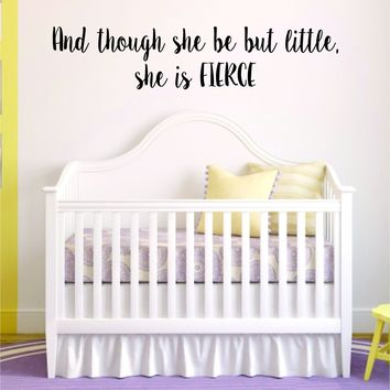 She is Fierce Quote Wall Decal Sticker Room Art Vinyl Baby Crib Newborn Nursery Shakespeare Boy Girl Cute