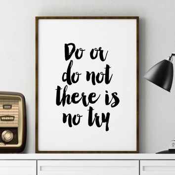 NURSERY PRINT Do Or Do Not There Is No Try Yoda Print Yoda Baby Yoda best Wall Art Inspirational Quote Nursery Decor Kids Room Decor Nursery