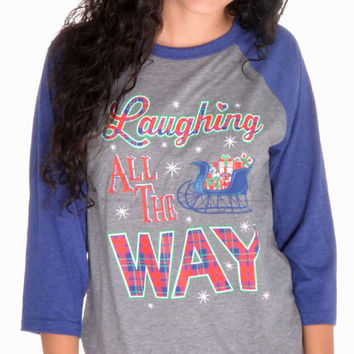 Laughing All The Way Raglan