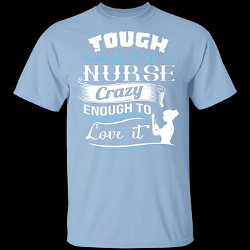 Tough Nurse T-Shirt