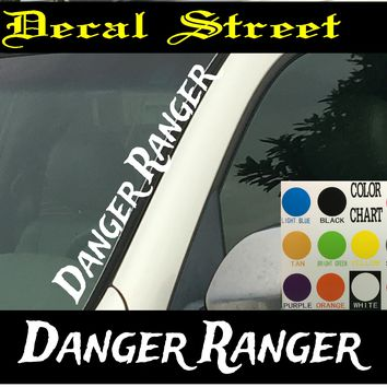 "Danger Ranger Vertical  Windshield  Die Cut Vinyl Decal Sticker 4"" x 22"""