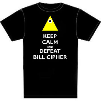 Gravity Falls: Keep Calm and Defeat Bill Cipher