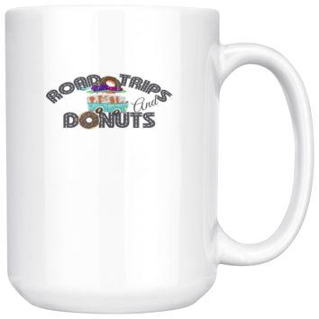 Road Trips And Donuts Coffee Mug, 15 Ounce