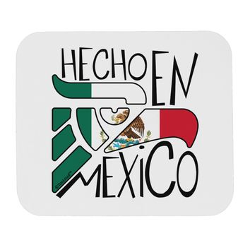 Hecho en Mexico Design - Mexican Flag Mousepad by TooLoud