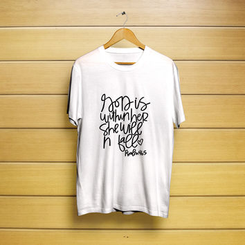 God Is Within Her, Psalm 46:5 T-Shirt