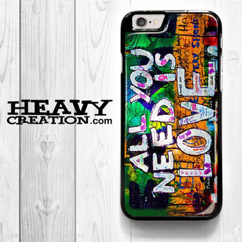 Beatles Graffiti - All You Need Is Love for iPhone 4 4S 5 5S 5C 6 6 Plus , iPod Touch 4 5  , Samsung Galaxy S3 S4 S5 S6 S6 Edge Note 3 Note 4 , and HTC One X M7 M8 Case