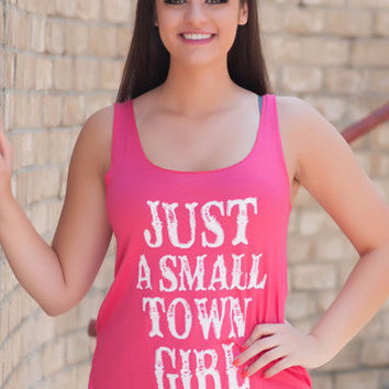 Pink Just A Small Town Girl Top
