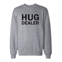 Hug Dealer Cute Sweatshirt Back To School Unisex Sweat Shirt
