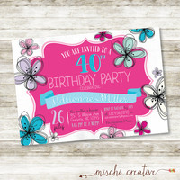 "Girly Girl Bright and Bold Feminine Flowers 40th Birthday Party DIY Printable Invitation, 5"" x 7"""
