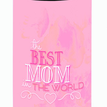 The Best Mom in the World Pink Tall Boy Beverage Insulator Hugger BB5419TBC