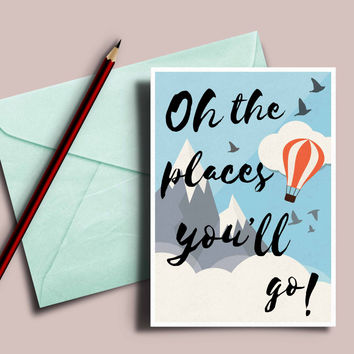 Dr.Seuss quote: oh the places you'll go inspirational Graduation card
