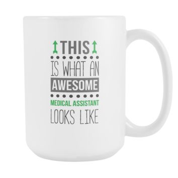 Medical Assistant coffee cup - Awesome Medical Assistant