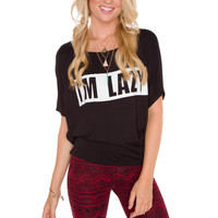 I'm Lazy Top - Black