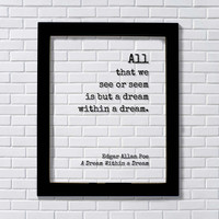 Edgar Allan Poe - All that we see or seem is but a dream within a dream - Floating Quote - Poem Poetry - Modern Minimalist - Gothic