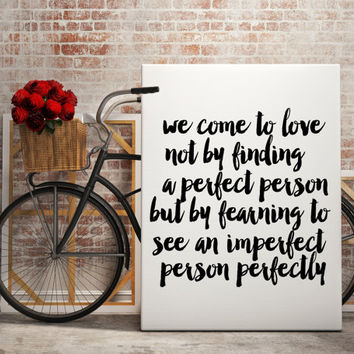 imperfect person perfectly,typography quote,romantic quote,art print,gift idea,gift idea for her,wedding & anniversary gift,valentines day