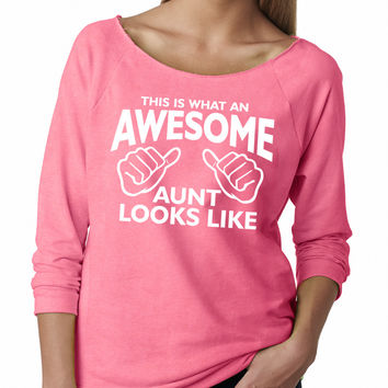 Neon Pink This Is What An Awesome Aunt Looks LIke Raglan Shirt