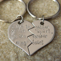Close Together or Far apart You are Forever in My Heart His/Hers Heart Keychains
