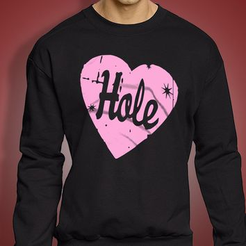 Hole Band 90 S Grunge Courtney Love Riot Men'S Sweatshirt