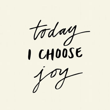 "Inspirational Print Motivational Quote ""Today I Choose Joy"" Handwritten Style Typographic Art Print Wall Decor Poster"