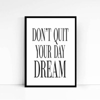 "Inspirational Quote ""Don't quit your day dream"" Motivational Print Typography Print Motivational Wall Decor Fitness Motivation Gym Decor"