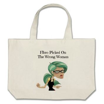 Fibro Picked On The Wrong Woman Tote Bag