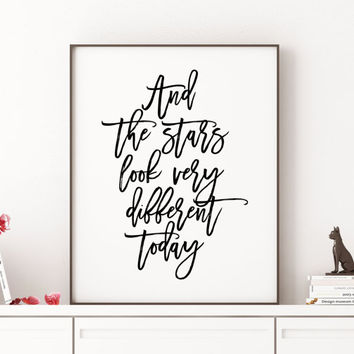 Inspirational Quote,David Bowie Poster,Girls Room Decor,Wall Art,Quote Print,Quote,DAVID BOWIE SONG,And The Stars Look Very Different Today