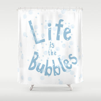life is the bubbles.. little mermaid Shower Curtain by studiomarshallarts