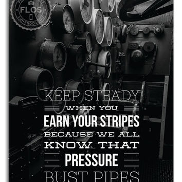 11x14 Print Wall Art Artist Motivation Quote Wall Decor Signed Photography Poetry Pipes Pressure