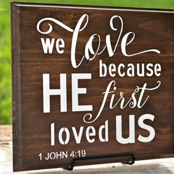 Wood Love Sign We Because 1 John 419 Verse