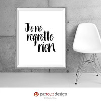 Printable Art je ne regrette rien Édith Piaf Minimalist art Typographic art Printable Lyrics French song art print French music Lyrics art