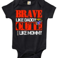 Baby Bodysuit - Brave Like Daddy Cute Like Mommy U.S. Marines