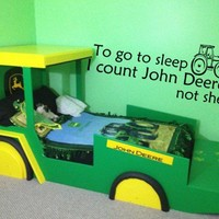 To Go To Sleep I Count John Deere's Not Sheep Vinyl Wall Decal Sticker