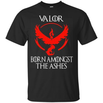 team valor - born amongst the ashes - game of thrones T-Shirt