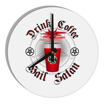 """Red Cup Drink Coffee Hail Satan 8"""" Round Wall Clock  by TooLoud"""