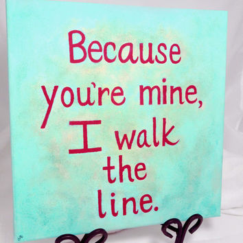 Johnny Cash Quote Painting, Custom Canvas Song Lyric Art, Walk the Line, Made to Order, Original Wall Art, Love Song, Cash Lyrics, Gift Idea