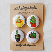 Succulent Pinback Buttons- Set of 4