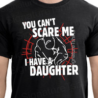 Fathers Day Gift for Dad Mens Tshirt - You Can't Scare Me I Have Daughter t-shirt Birthday Anniversary Gift for Dad Husband Christmas gift
