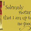 SALE  Vinyl Wall Quote I solemnly swear that I am up by MommyofTy
